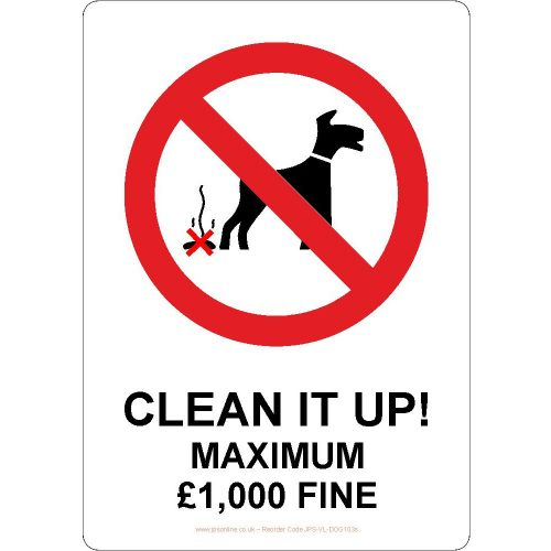 Clean up after your dog maximum fine £1,000