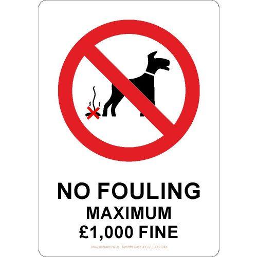 No do fouling maximum £1,000 fine sign