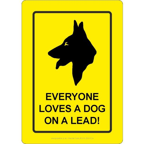 Everyone loves a dog on a lead sign