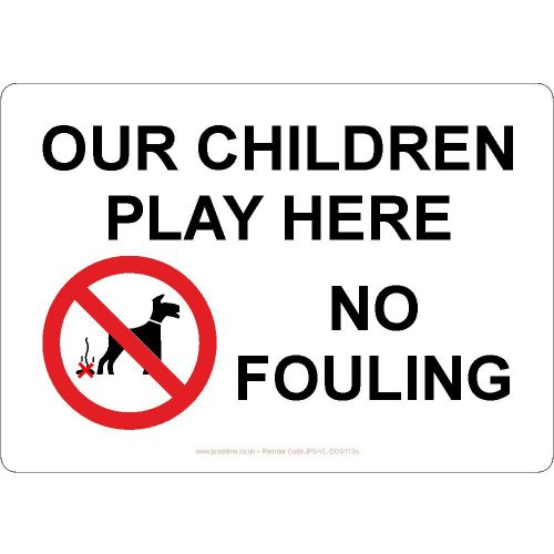 Our children play here no dog fouling sign