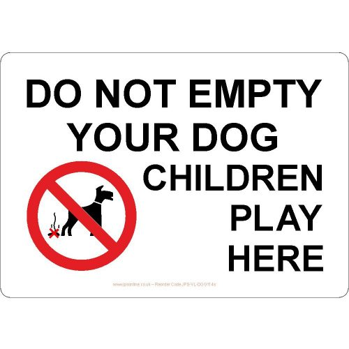 Do not empty your dog children play here sign