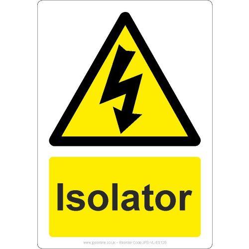 Isolator sign