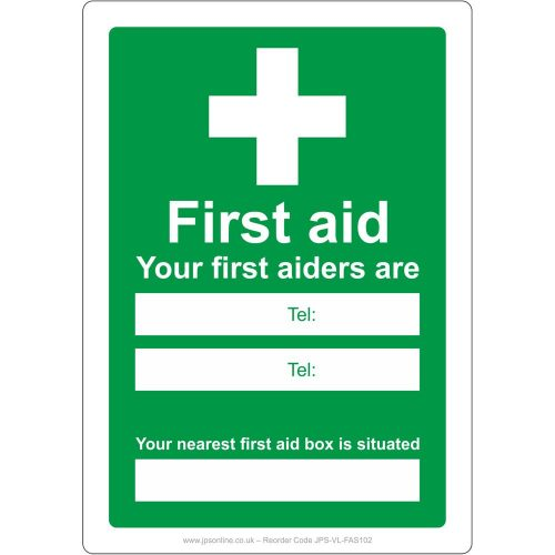 Your first aiders are/nearest first aid box sign