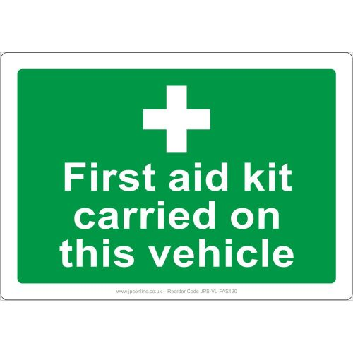 First aid kit carried on this vehicle sign