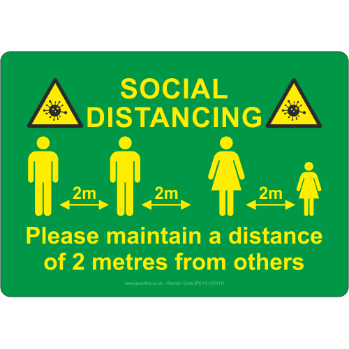 Please maintain a distance of 2 metres from others sign