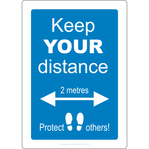 Keep your distance and protect others sign